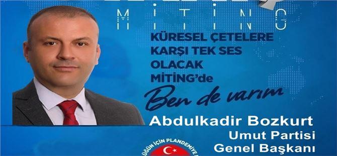 """Başkan Bozkurt: """"Demokrasi ve özgürlük pazarlık konusu olamaz."""""""