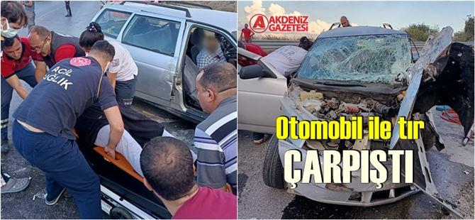 Tarsus'ta eski Ankara yolunda tır'la, otomobil çarpıştı: 2 yaralı