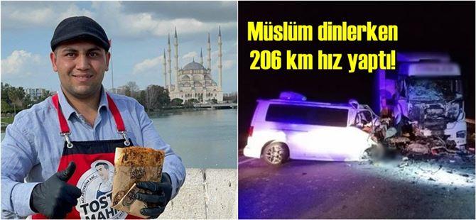 Adana'nın tostçusu Anıl Kurt, kazada yaşamını yitirdi