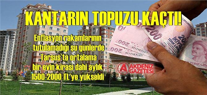 Tarsus'ta da kiralık ev fiyatları uçuşa geçti!