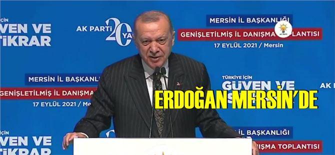 Cumhurbaşkanı Recep Tayyip Erdoğan, Mersin'de