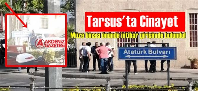 Tarsus'ta cinayet sonrası intihar girişimi