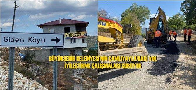Büyükşehir Belediyesi'nin Çamlıyayla'daki yol iyileştirme çalışmaları sürüyor