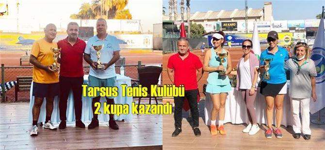 Tarsus Tenis Kulübü tenisçileri 2 kupa kazandı