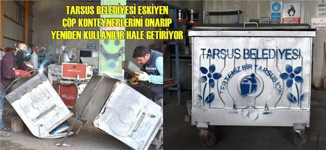 Eskiyen çöp konteynerler onarıp yeniden kullanılır hale getiriyor