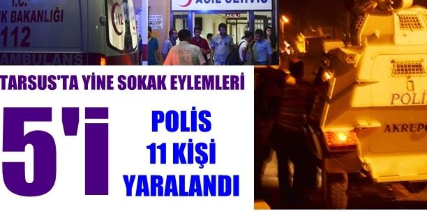 Tarsus'ta gece sokak eylemleri